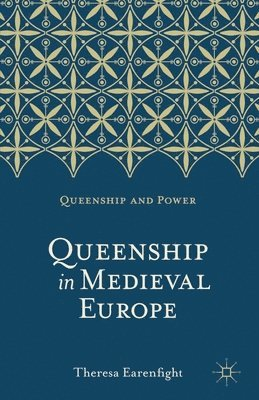 bokomslag Queenship in medieval europe