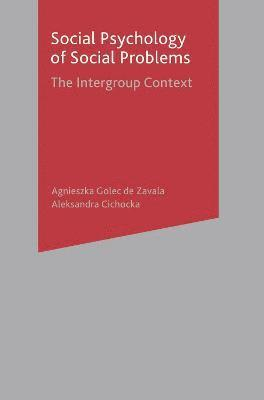 bokomslag Social Psychology of Social Problems: The Intergroup Context