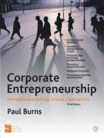 bokomslag Corporate Entrepreneurship: Innovation and Strategy in Large Organizations