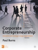 bokomslag Corporate Entrepreneurship: Innovation and Strategy in Large Organizations