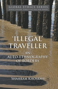 bokomslag Illegal Traveller: An Auto-Ethnography of Borders