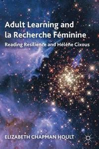 bokomslag Adult Learning and la Recherche Feminine