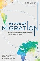 bokomslag The Age of Migration: International Population Movements in the Modern World