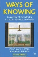 bokomslag Ways of Knowing: Competing Methodologies in Social and Political Research