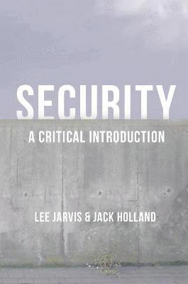 bokomslag Security: A Critical Introduction