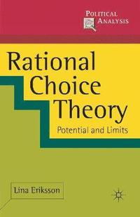 bokomslag Rational Choice Theory: Potential and Limits