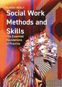 bokomslag Social Work Methods and Skills
