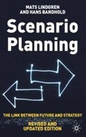bokomslag Scenario Planning - Revised and Updated: The Link Between Future and Strategy