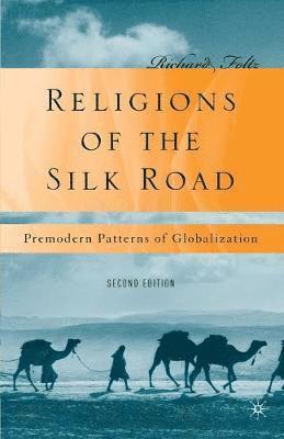 bokomslag Religions of the Silk Road: Premodern Patterns of Globalization