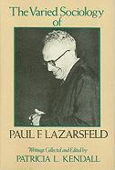 bokomslag The Varied Sociology of Paul F. Lazarsfeld
