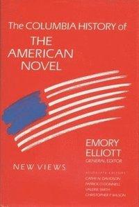 bokomslag The Columbia History of the American Novel