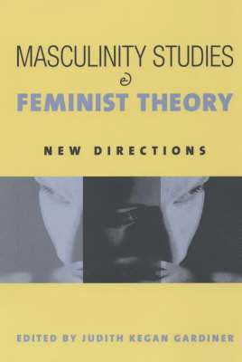 bokomslag Masculinity Studies and Feminist Theory