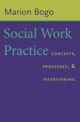 bokomslag Social work practice - concepts, processes, and interviewing