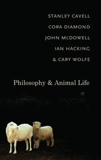 bokomslag Philosophy and Animal Life
