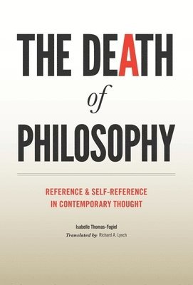 bokomslag The Death of Philosophy