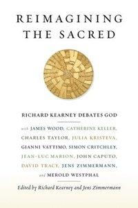 bokomslag Reimagining the Sacred