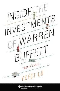 bokomslag Inside the investments of warren buffett - twenty cases