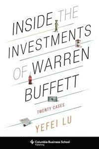 Inside the investments of warren buffett - twenty cases