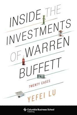 bokomslag Inside the investments of warren buffett - twenty cases