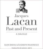 bokomslag Jacques Lacan, Past and Present