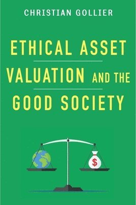 bokomslag Ethical Asset Valuation and the Good Society