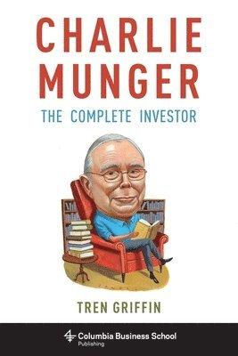 bokomslag Charlie munger - the complete investor