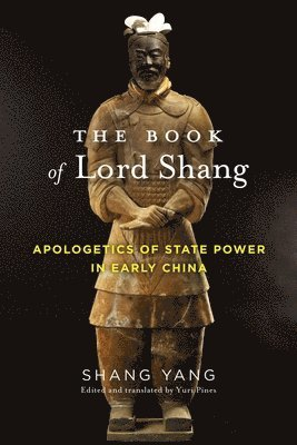bokomslag Book of lord shang - apologetics of state power in early china