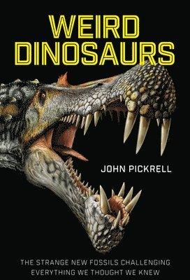 bokomslag Weird Dinosaurs