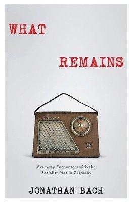 bokomslag What Remains