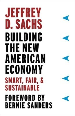 bokomslag Building the New American Economy: Smart, Fair, and Sustainable