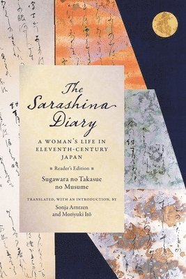 bokomslag The Sarashina Diary: A Woman's Life in Eleventh-Century Japan (Reader's Edition)