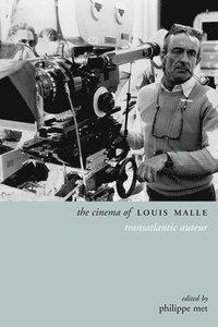 bokomslag The Cinema of Louis Malle