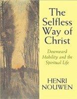 bokomslag The Selfless Way of Christ