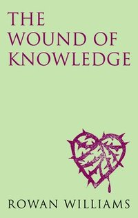 bokomslag The Wound of Knowledge (new edition)