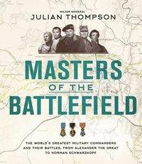 bokomslag Masters of the Battlefield