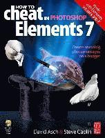 bokomslag How to Cheat in Photoshop Elements 7, Book/CD Package