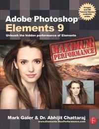 bokomslag Adobe Photoshop Elements 9: Maximum Performance