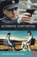bokomslag Alternative Scriptwriting: Beyond the Hollywood Formula