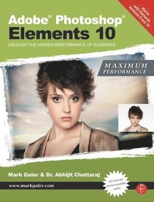 bokomslag Adobe Photoshop Elements 10: Maximum Performance