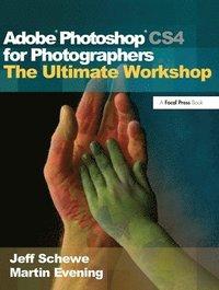 bokomslag Adobe Photoshop CS4 for Photographers: The Ultimate Workshop Book/DVD Package