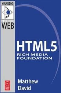 bokomslag HTML5 Rich Media Foundation