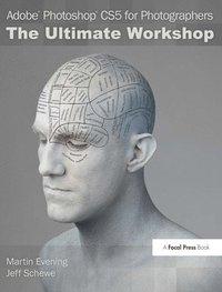 bokomslag Adobe Photoshop CS5 for Photographers: The Ultimate Workshop Book/DVD Package