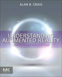bokomslag Understanding Augmented Reality: Concepts and Applications