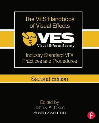 bokomslag Ves handbook of visual effects - industry standard vfx practices and proced