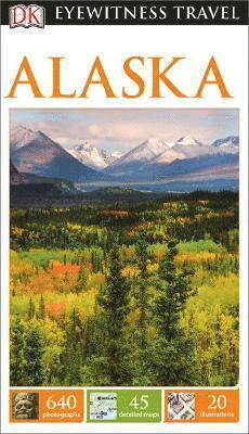 bokomslag DK Eyewitness Travel Guide Alaska