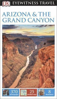 bokomslag DK Eyewitness Travel Guide Arizona and the Grand Canyon