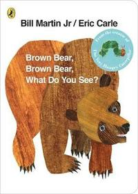 bokomslag Brown Bear, Brown Bear, What Do You See?