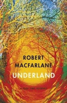 bokomslag Underland: A Deep Time Journey