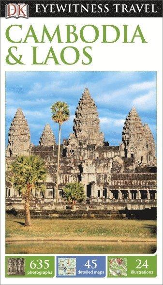 bokomslag DK Eyewitness Travel Guide Cambodia and Laos