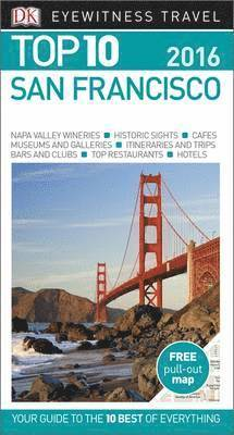 bokomslag DK Eyewitness Top 10 Travel Guide: San Francisco